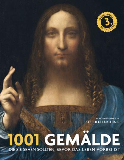1001 Gemälde die Sie sehen sollten, bevor das Leben vorbei ist.