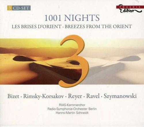1001 Nights. Les Brises d'Orient. Louis Etienne Ernest Reyer, Karol Szymanowsky u.a. 3 CDs.