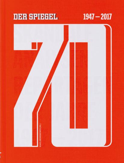 70. Der Spiegel. 1947-2017.