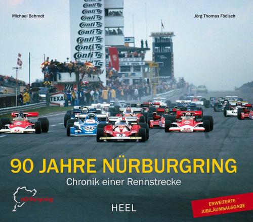 90 Jahre Nürburgring - Chronik einer Rennstrecke