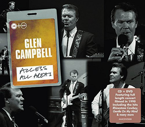 Glen Campbell. Access All Areas. DVD + CD.