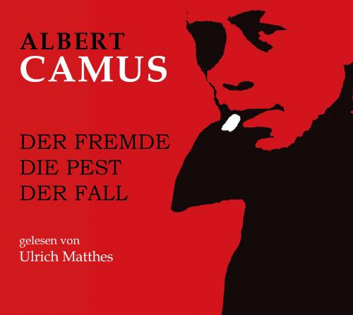 Albert Camus. Die Pest. Der Fall. Der Fremde. Hörbuch. 2 MP3-CD.