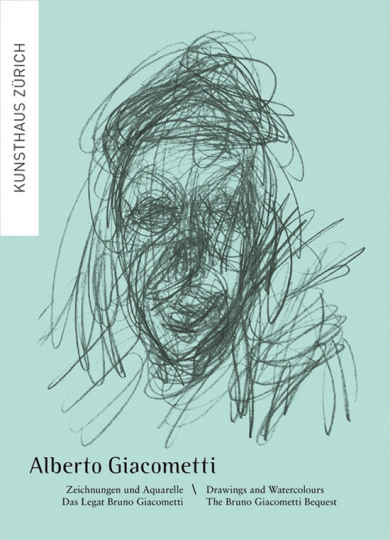 Alberto Giacometti. Zeichnungen und Aquarelle. Das Legat Bruno Giacometti.
