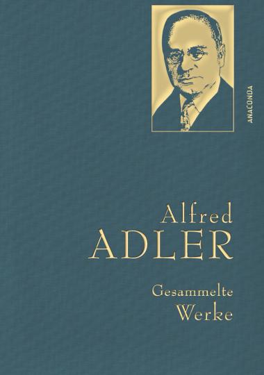 Alfred Adler. Gesammelte Werke.