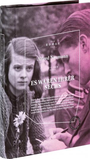 Alfred Neumann. Es waren ihrer sechs.