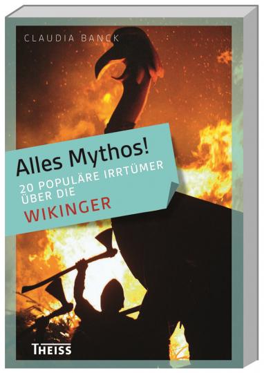 Alles Mythos! 20 populäre Irrtümer über die Wikinger.
