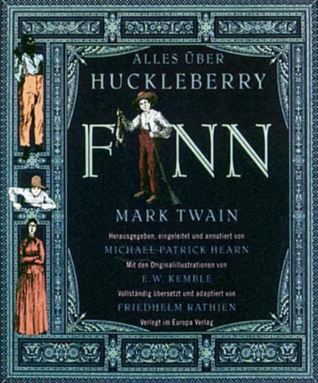 Alles über Huckleberry Finn von Mark Twain