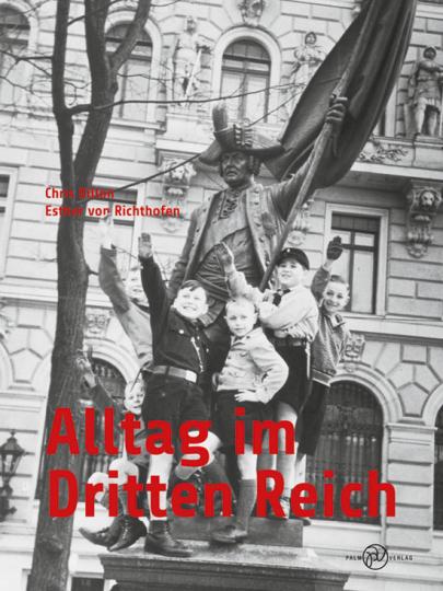 Alltag im Dritten Reich. VZ.
