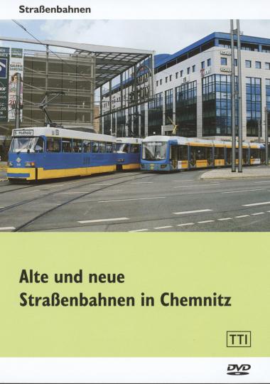 Alte und neue Straßenbahnen in Chemnitz. DVD.