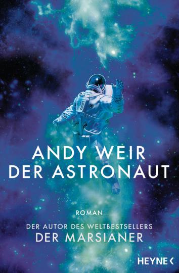 Andy Weir. Der Astronaut. Roman.