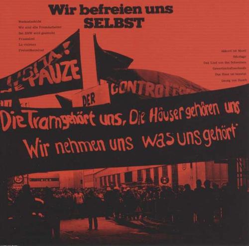 Arbeitersache München. Wir befreien uns selbst. CD.