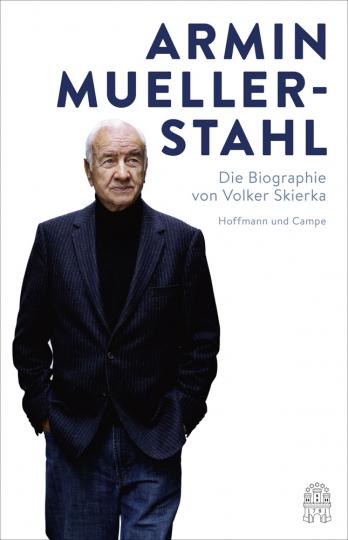 Armin Mueller-Stahl. Die Biographie.