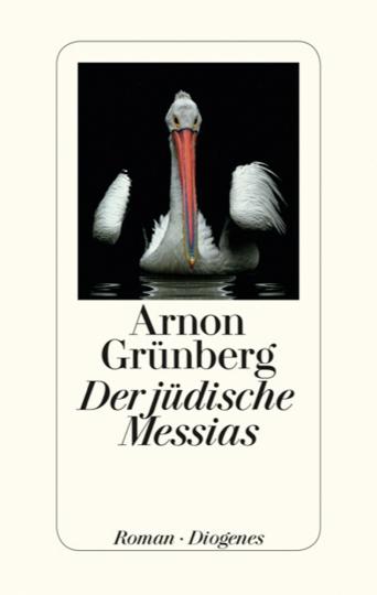 Arnon Grünberg. Der Jüdische Messias.