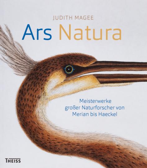 Ars Natura. Meisterwerke großer Naturforscher von Merian bis Haeckel.