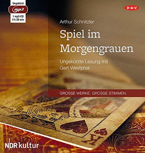 Arthur Schnitzler. Spiel im Morgengrauen. mp3-CD.