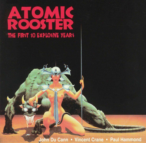Atomic Rooster. First 10 Explosive Years. CD.