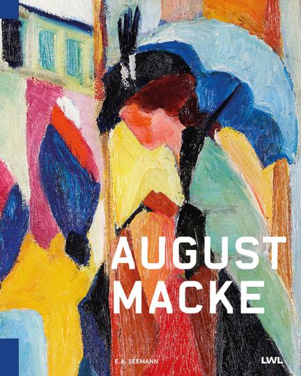 August und Elisabeth Macke. Der Maler und die Managerin.