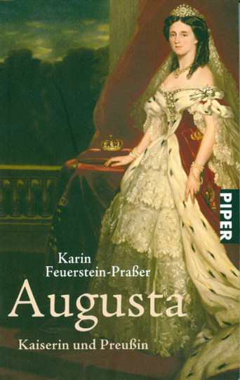 Augusta - Kaiserin und Preußin