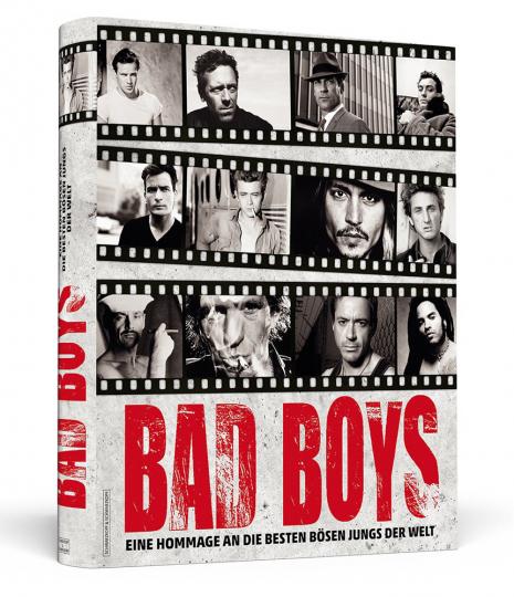 Bad Boys. Eine Hommage an die besten bösen Jungs der Welt.