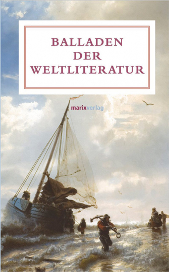 Balladen der Weltliteratur.