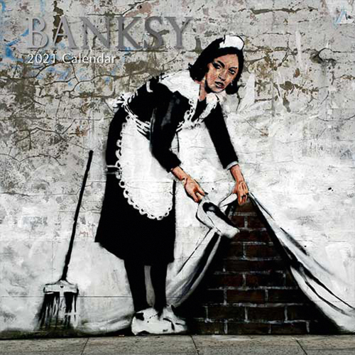 Banksy. Wandkalender 2021.