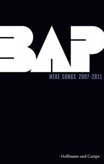 BAP. Neue Songs 2007-2011.