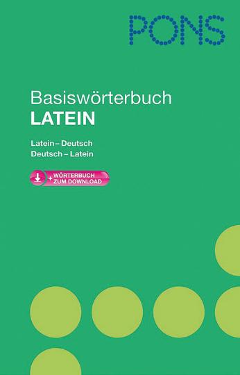 Basiswörterbuch Latein - Mit Download-Wörterbuch.