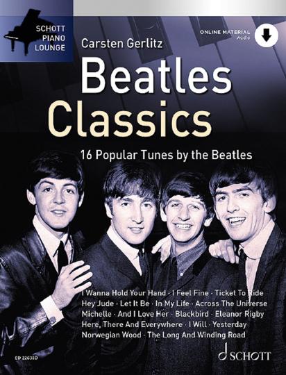 Beatles Classics. 16 Beliebte Songs für das Klavier. Mit Online-Audiodatei.