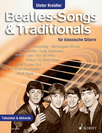 Beatles-Songs & Traditionals. Für klassische Gitarre.