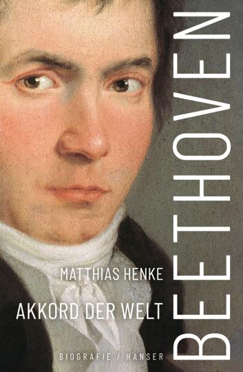 Beethoven. Akkord der Welt. Biografie.