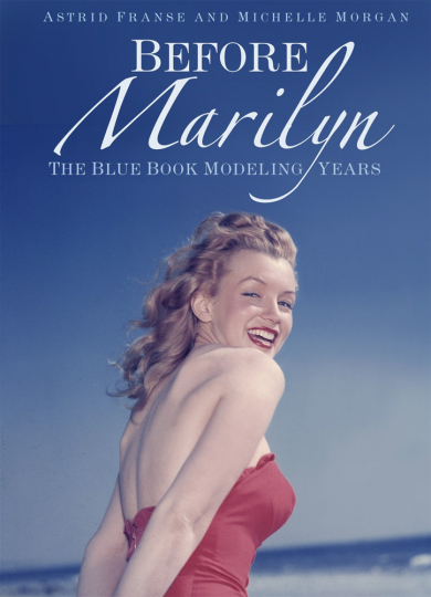 Before Marilyn. The Blue Book Modeling Years.