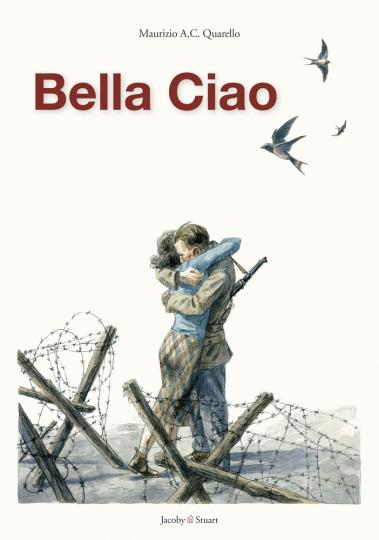 Bella Ciao. Graphic Novel.