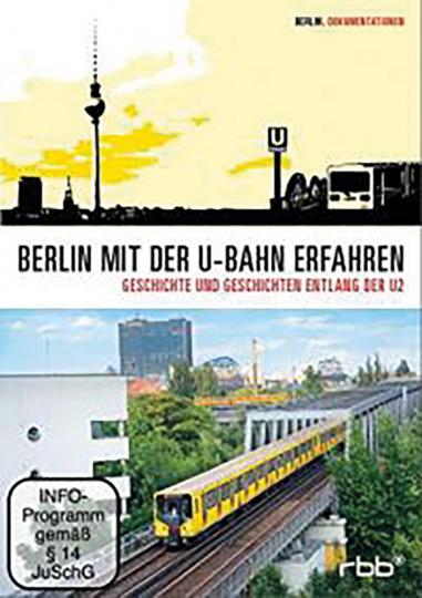 Berlin - Geschichte und Geschichten entlang der U2. DVD.