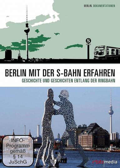 Berlin mit der S-Bahn erfahren - Der Ring: Geschichte und Geschichten rund um die Ringbahn 2 DVDs