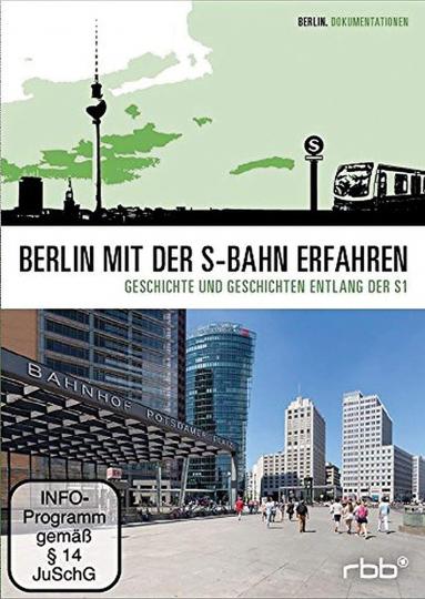 Berlin mit der S-Bahn erfahren - Geschichte und Geschichten entlang der S1 DVD