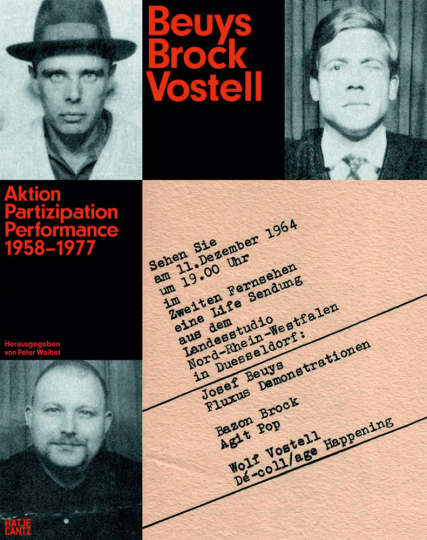 Beuys Brock Vostell. Aktion. Partizipation. Performance.