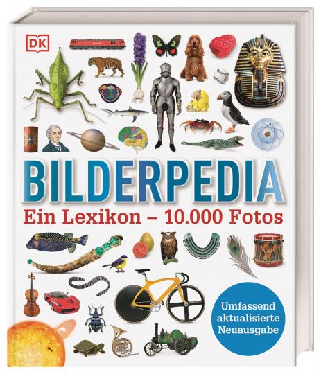 Bilderpedia. Ein Lexikon - 10.000 Fotos.