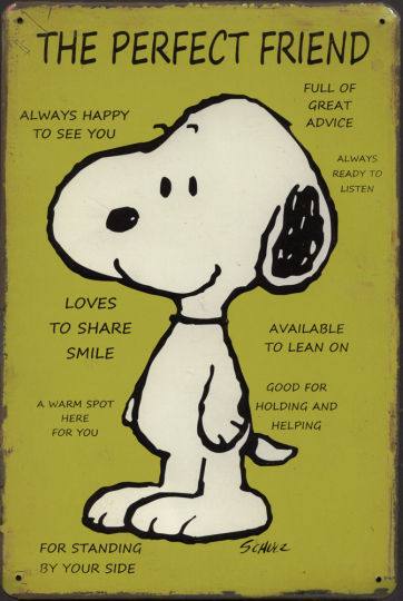 Blechschild »Snoopy - The Perfect Friend«.