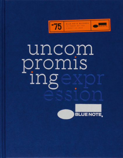 Blue Note. Uncompromising Expression.