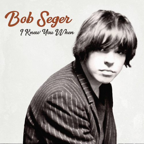 Bob Seger. I Knew You When. Deluxe-Edition. Vinyl LP.