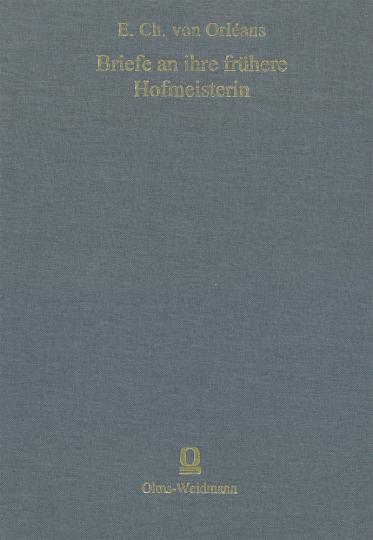Briefe an ihre frühere Hofmeisterin A.K. von Harling.