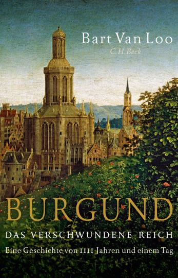 Burgund. Das verschwundene Reich.