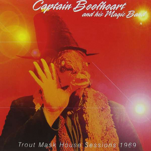 Captain Beefheart. Trout Mask House Sessions 1969. CD.