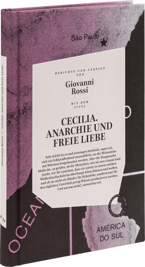 Cecilia. Anarchie und freie Liebe.