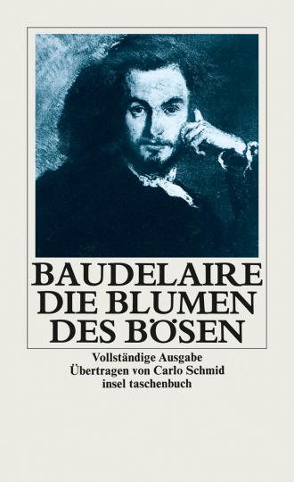 Charles Baudelaire. Die Blumen des Bösen.