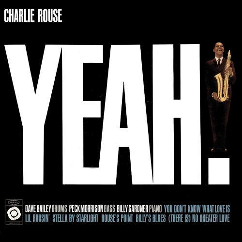 Charlie Rouse. Yeah! CD.