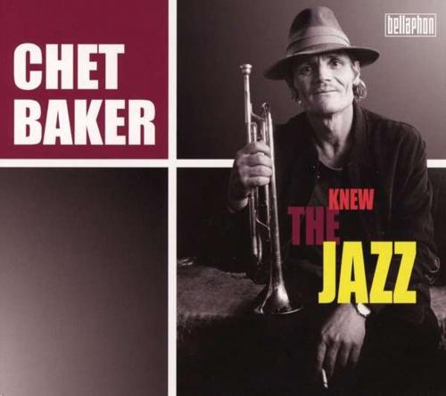 Chet Baker. Knew The Jazz. CD.