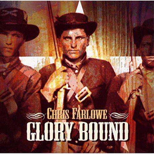 Chris Farlowe. Glory Bound. CD.