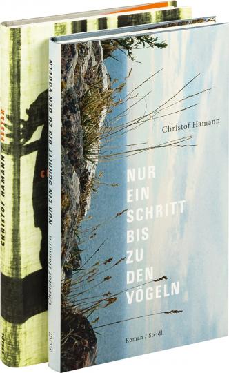 Christof Hamann. Fester & Nur ein Schritt bis zu den Vögeln. 2 Bände im Paket.