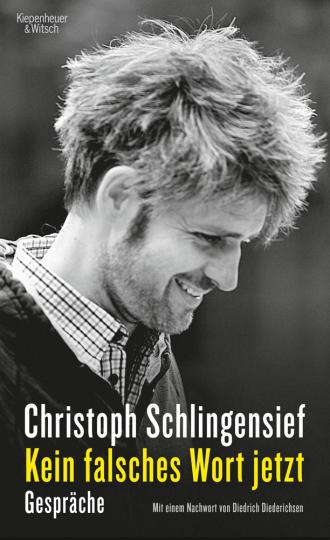 Christoph Schlingensief. Kein falsches Wort jetzt. Gespräche.